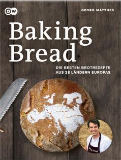 Backbuch von Georg Matthes: Baking Bread