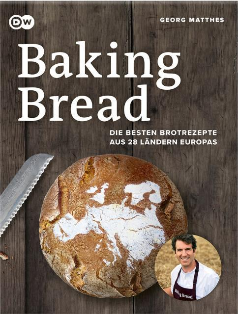 Backbuch von Georg Matthes: Baking Bread