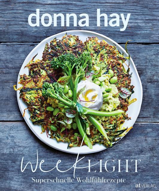 Kochbuch von Donna Hay: Week Light