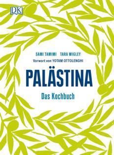 Kochbuch von Sami Tamimi & Tara Wigley: Palästina
