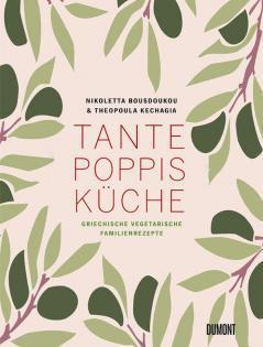Neuerscheinung: Tante Poppis Küche von Theopoula Kechagia