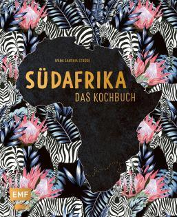 Kochbuch von Ivana Sanshia Ströde: Südafrika – Das Kochbuch