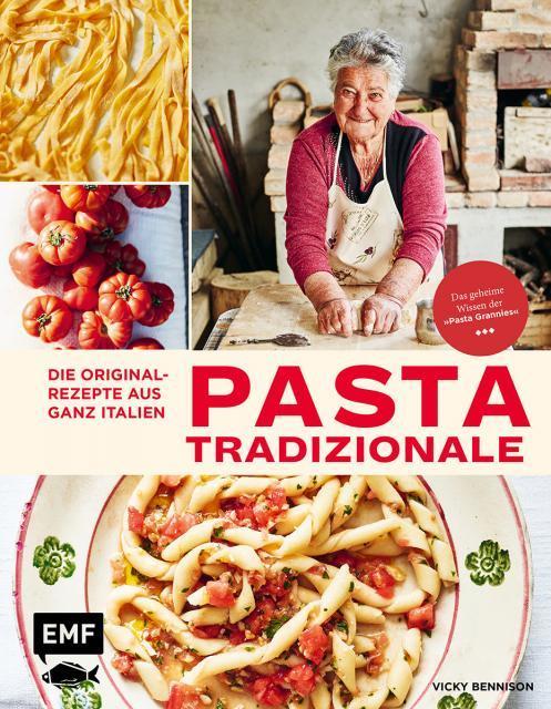 Kochbuch von Vicky Bennison: Pasta Tradizionale