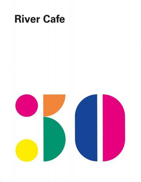 Kochbuch: River Cafe 30