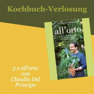 Kochbuch-Verlosung im Oktober: 3 x all'orto – Grandiose Gemüsegerichte.