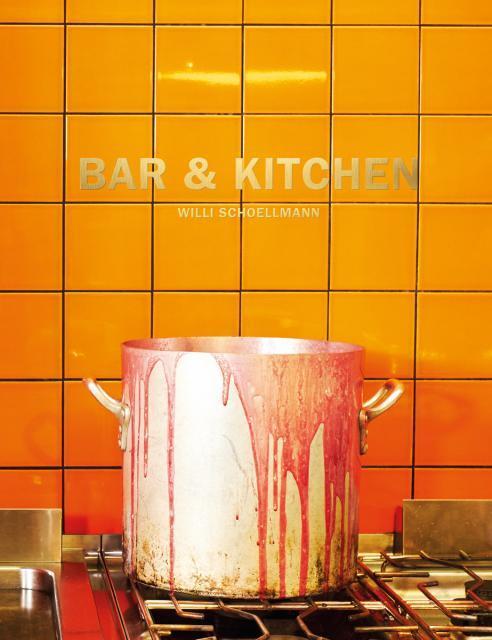 Neuerscheinung: Bar & Kitchen von Willi Schoellmann