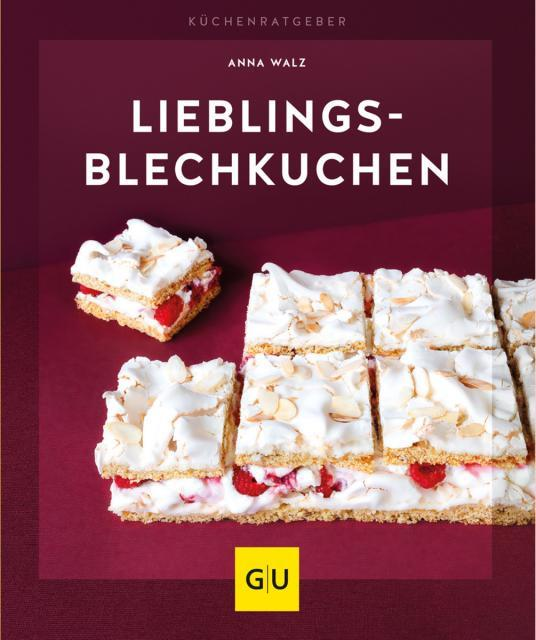 Backbuch von Anna Walz: Lieblingsblechkuchen