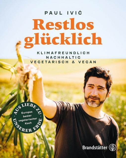 Kochbuch von Paul Ivić: Restlos glücklich