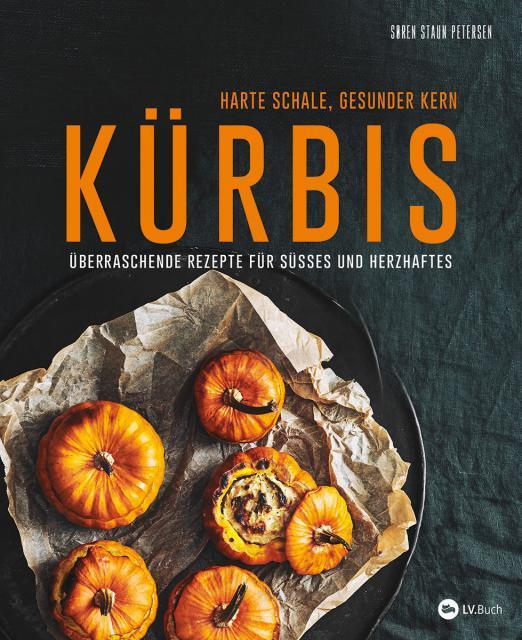 Kochbuch von Søren Staun Petersen: Kürbis