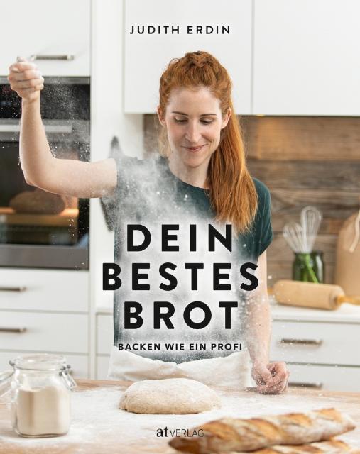 Kochbuch-Verlosung im März: 3 x Dein bestes Brot von Judith Erdin