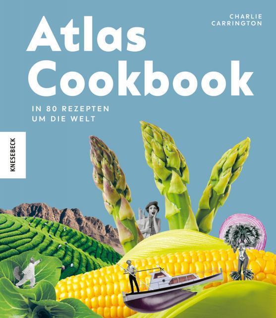 Kochbuch von Charlie Carrington: Atlas Cookbook