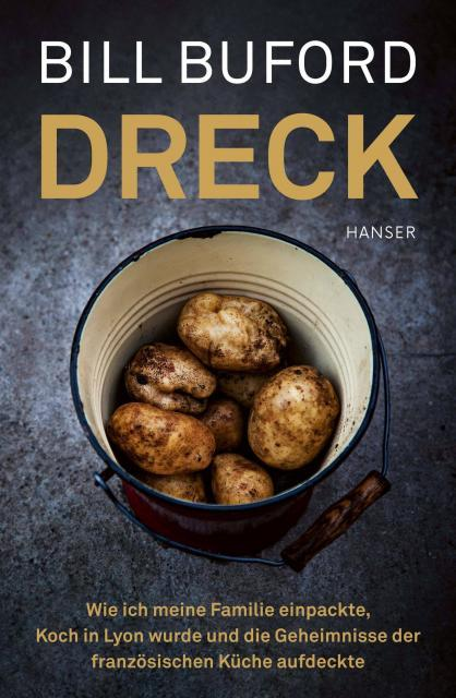 Kulinarische Literatur: Dreck von Bill Buford