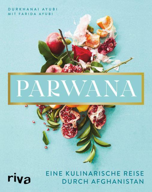 Kochbuch-Verlosung im März: 2 x Parwana