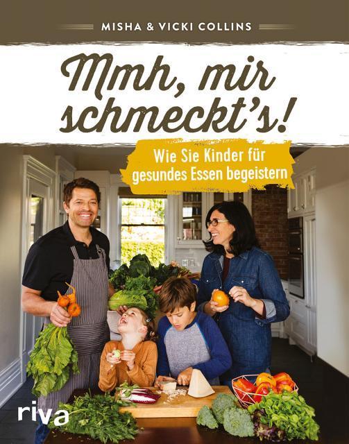 Kochbuch von Misha & Vicki Collins: Mmh, mir schmeckt's!