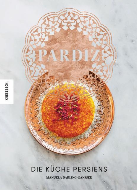 Kochbuch von Manuela Darling-Gansser: Pardiz
