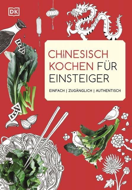 Kochbuch von Ross Dobson: Chinesisch kochen für Einsteiger