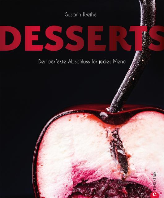 Kochbuch von Susann Kreihe: Desserts