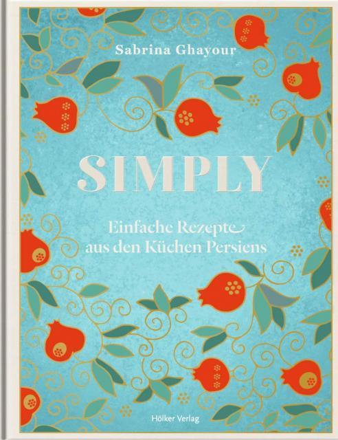 Kochbuch-Verlosung im Mai: 3 x Simply von Sabrina Ghayour