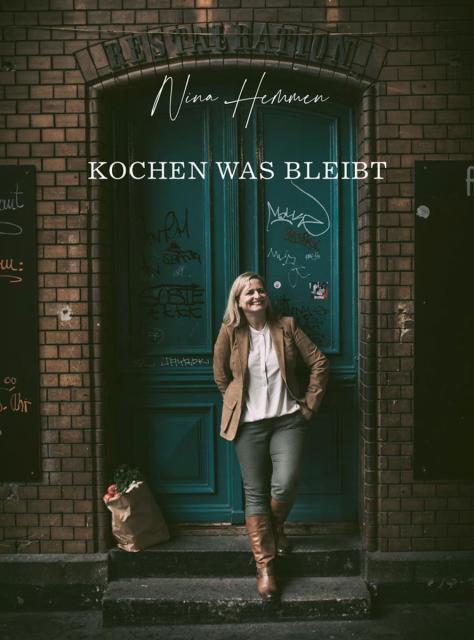 Kochbuch von Nina Hemmen: Kochen was bleibt