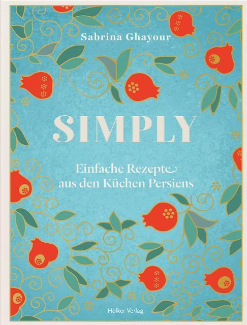 Kochbuch von Sabrina Ghayour: Simply