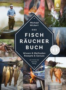 Das Fischräucherbuch von Michael Wickert