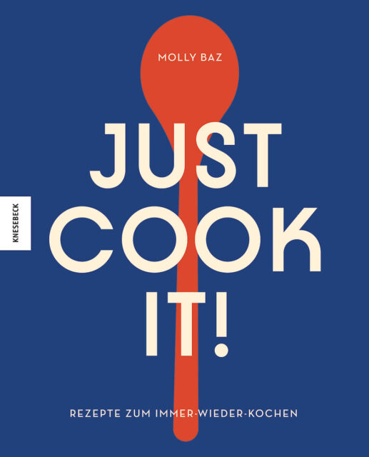 Druckfrisch: Just cook it!