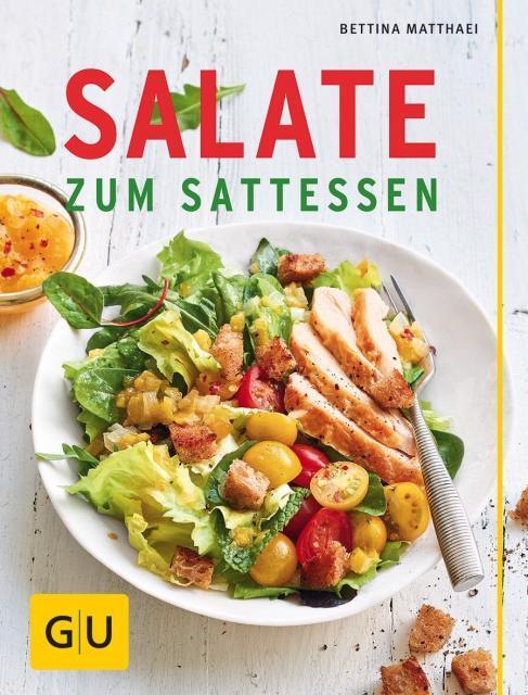 Kochbuch von Bettina Matthaei: Salate zum Sattessen